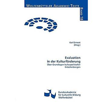 Evaluation in der Kulturfrderung by Ermert & Karl