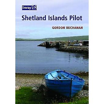 Shetland Islands Pilot by Gordon Garman - 9780852889770 Book