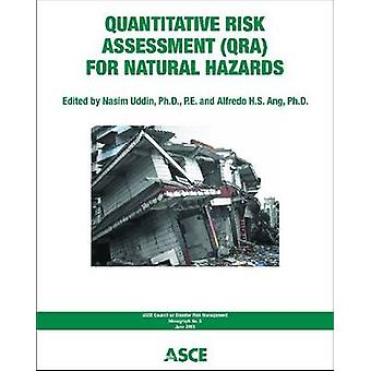 Quantitative Risk Assessment for Natural Hazards by Nasim Uddin - 978