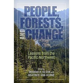 Persone - foreste - e cambiamento - lezioni da nord-ovest Pacifico di