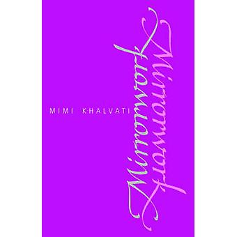 Mirrorwork by Mimi Khalvati - 9781857541144 Book