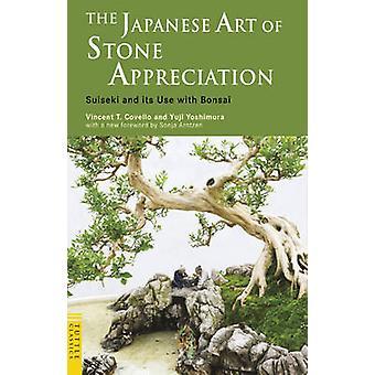 De Japanse kunst van steen waardering suiseki en het gebruik ervan met Bonsai door Vincent T Covello & Yuji Yoshimura & voorwoord door Sonja Arntzen