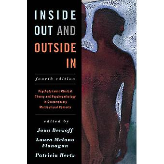Inside Out and Outside in - Psychodynamic Clinical Theory and Psychopa