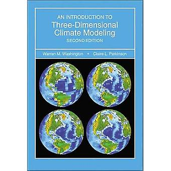 Introduction to Three-Dimensional Climate Modeling - second edition b