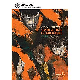 Global study on smuggling of migrants 2018 - a checklist for internal