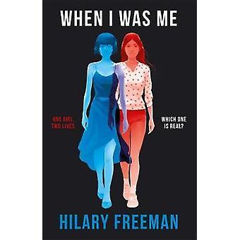 Toen ik Me door Hilary Freeman