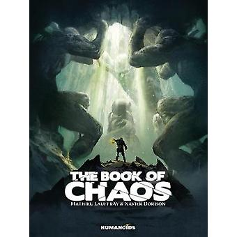 The Book Of Chaos by By artist Mathieu Lauffray