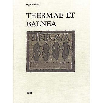 Thermae Et Balnea - The Architecture and Cultural History of Roman Pub