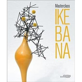 Masterclass Ikebana by Kunstboek Stichting