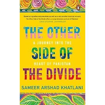 The Other Side of the Divide by Khatlani & Sameer Arshad