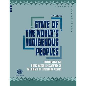 State of the worlds indigenous peoples by United Nations Department of Economic and Social Affairs