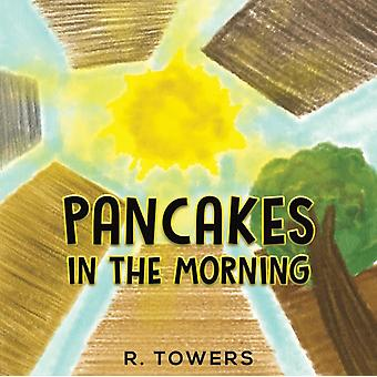 Pancakes in the Morning by Towers & R.