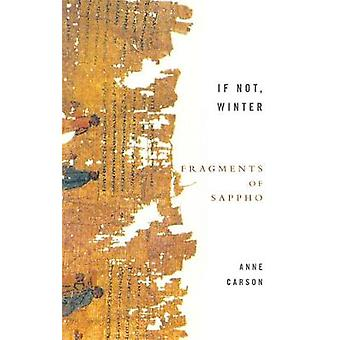 If Not Winter: Fragments Of Sappho