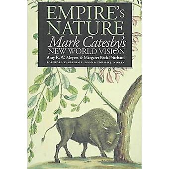 Empire's Nature - Mark Catesby's New World Vision (1e Nieuwe editie) door