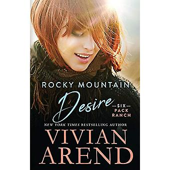Rocky Mountain Desire by Vivian Arend - 9781999063429 Book