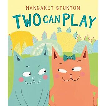 Two Can Play by Margaret Sturton