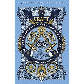 The Craft von John Dickie