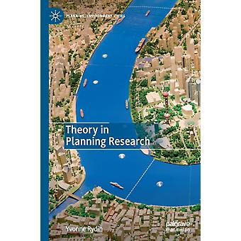 Theory in Planning Research by Yvonne Rydin