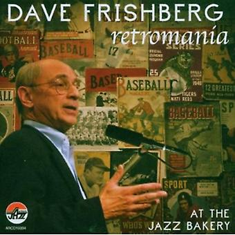 Dave Frishberg - Retromania: At the Jazz Bakery [CD] USA import