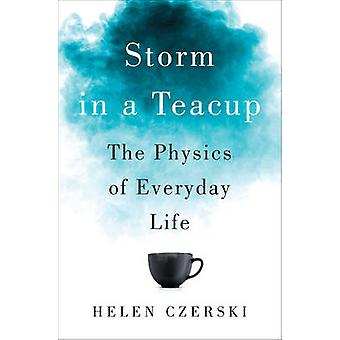 Storm in a Teacup - The Physics of Everyday Life by Helen Czerski - 97