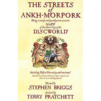 The Streets of Ankh Morpork - Being a Concife and Possibly Even Accura