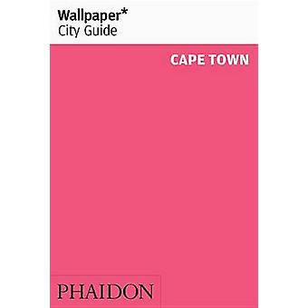 Wallpaper* City Guide Cape Town by Wallpaper* - 9780714871394 Book