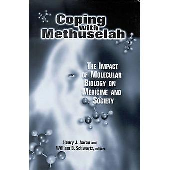Coping with Methuselah - The Impact of Molecular Biology on Medicine a