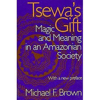 Regalo de Tsewa (nueva edición) por Michael F. Brown - libro 9780817353643