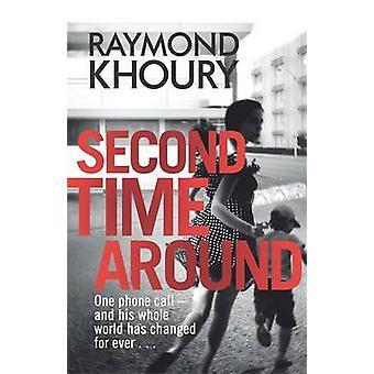 Second Time Around von Raymond Khoury - 9781409117964 Buch