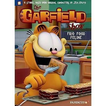 Le Garfield Show #5 - Fido alimentaire félin par Jim Davis - Cedric Michiels