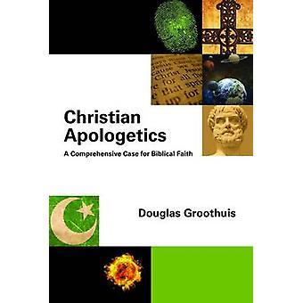 Christian Apologetics - kattava asiassa raamatullinen usko Dou