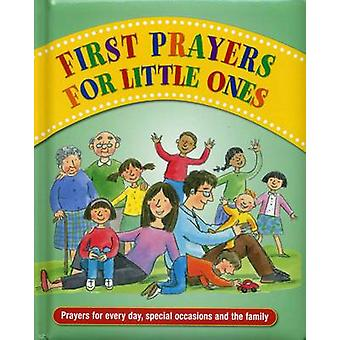 First Prayers for Little Ones - Prayers for Every Day - Special Occasi