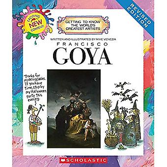 Francisco Goya (Getting to Know the World's Greatest Artists)