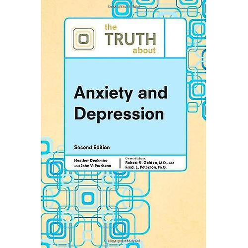 The Truth about Anxiety and Depression