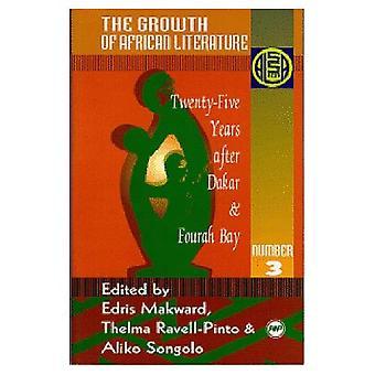 La croissance de la littérature africaine: vingt-cinq ans après Dakar et Fourah Bay (African Literature Association plantes annuelles, S)