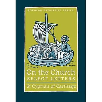 On the Church: Select Letters, Vol. 33