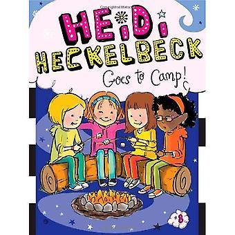 Heidi Heckelbeck va au Camp! (Heidi Heckelbeck
