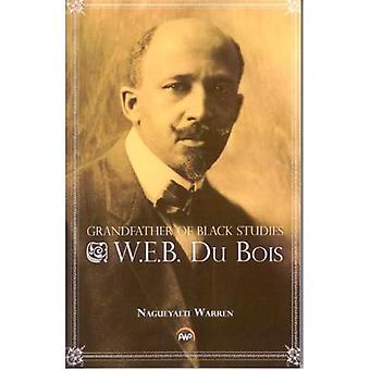 Bestefar til svart studier: W.E.B. Du Bois