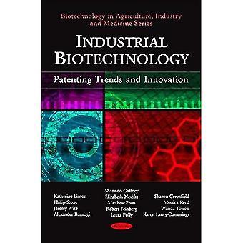 Industrielle Biotechnologie: Patentierung von Trends und Innovationen