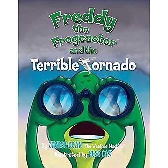 Freddy Frogcaster och fruktansvärda Tornado