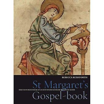St Margaret's Gospel bok: favorit boken av en elfte århundradet, Queen of Scots (skatter från de Bodleian Library, Oxford)
