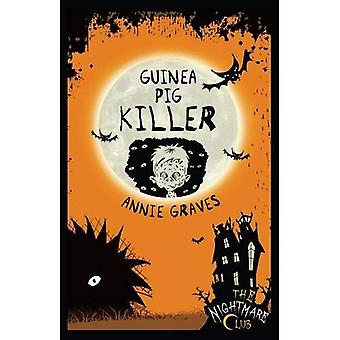 Guinea Pig Killer