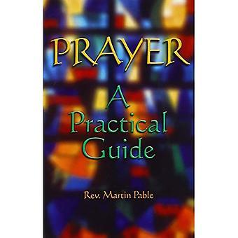 Bønn: En praktisk Guide