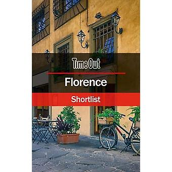 Time Out Florence Shortlist by Time Out Editors - 9781780592510 Book