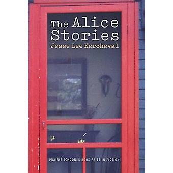 The Alice Stories by Kercheval & Jesse Lee