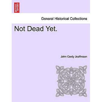 まだ死んでいません。Jeaffreson vol. III ・ ジョン Cordy