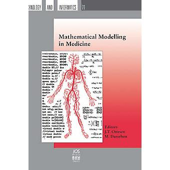 Mathematical Modelling in Medicine by Ottesen & J. T.