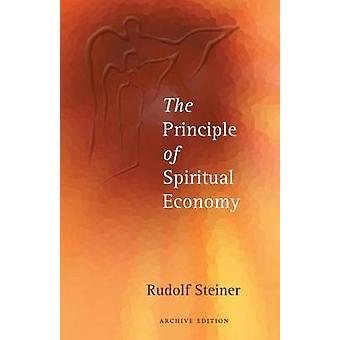 The Principle of Spiritual Economy by Rudolf Steiner - P. Mollenhaur