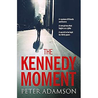 The Kennedy Moment - 9780995590045 Book