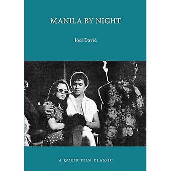 Manila by Night - A Queer Film Classic by Joel David - 9781551527079 B